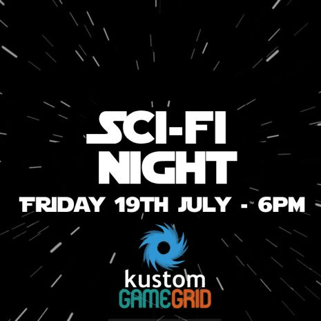 Kustom LAN Sci-Fi Night 19th July 2019